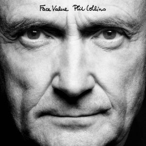 """Take a Look at Them Now: Phil Collins Kicks Off Reissue Series with """"Face Value"""" and """"Both Sides"""""""