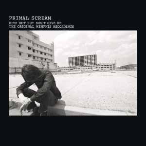 Primal Scream Give Out But Dont Give Up ROG