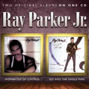Ray Parker Jr - Woman Out of Control