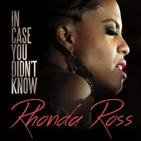Rhonda Ross In Case You Didnt Know