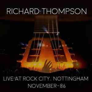 Richard Thompson Rock City Nottingham