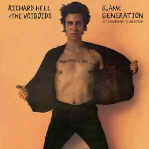 Richard Hell Blank Generation 40th Anniversary Deluxe Edition 2397526