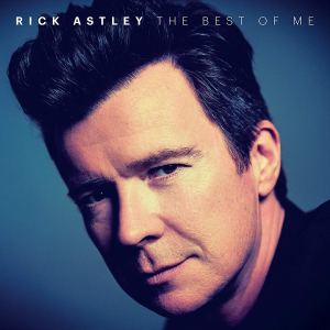 Rick Astley Best of Me