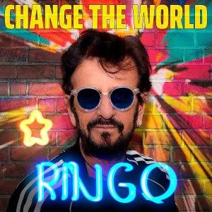 Ringo Starr Change the World