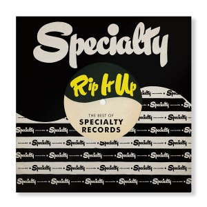 Rip It Up The Best of Specialty Records
