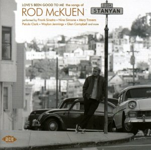 Rod McKuen Loves Been Good to Me
