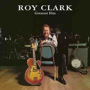 Roy Clark Greatest Hits