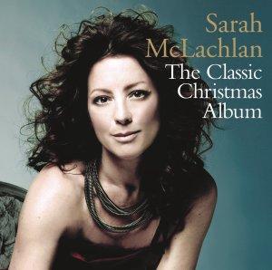 Sarah McLachlan - Classic Christmas