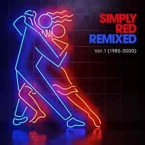 Simply Red Remixed Volume 1