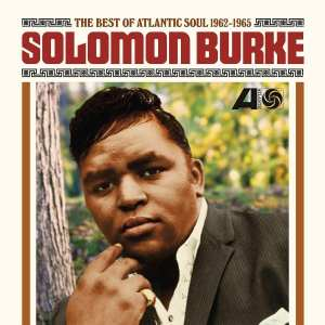 "Review: Solomon Burke, ""The Best of Atlantic Soul 1962-1965"""