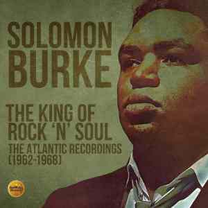 Solomon Burke The King of Rock n Soul