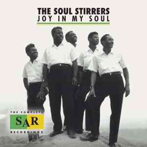 Soul Stirrers - Joy