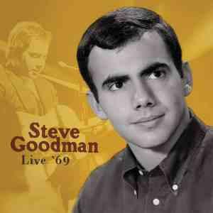 Steve Goodman Live 69
