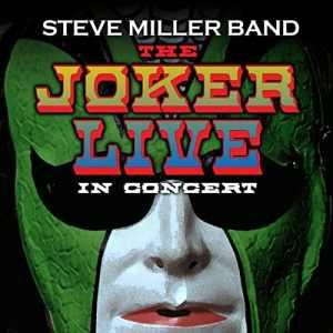 Steve Miller Band Joker Live