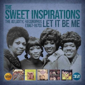 Sweet Inspirations Let It Be Me
