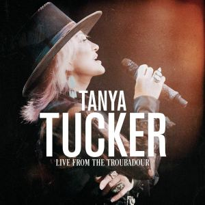 Tanya Tucker Live from the Troubadour