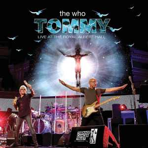 The Who Tommy Live at Royal Albert Hall