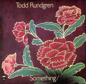 Todd Rundgren Something Anything