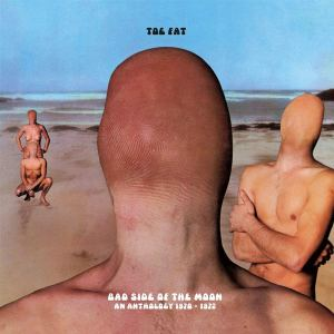 Toe Fat Bad Side of the Moon