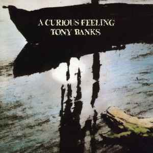 Tony Banks - A Curious Feeling