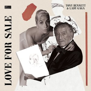 Tony Bennett and Lady Gaga Love for Sale