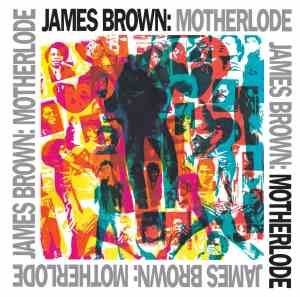 UMe JamesBrown Motherlode