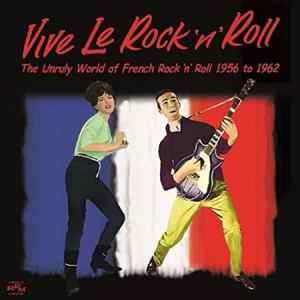 Vive Le Rock and Roll