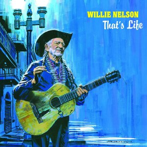 Willie Nelson Thats Life