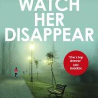 Book Review: Watch Her Disappear by Eva Dolan