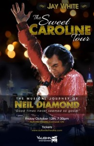 The Musical Journey of Neil Diamond ft. Jay White @ Aultsville Theatre  | Cornwall | Ontario | Canada