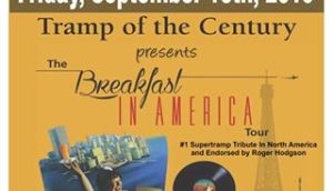 Tramp Of The Century, The Breakfast In America @ The Port Theatre | Cornwall | Ontario | Canada