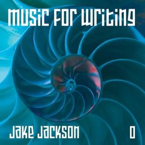 Jake Jackson, music for writing, fibonacci 0