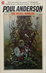 Poul Anderson, The Rebel Worlds, These Fantastic Worlds, Jake Jackson
