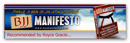 This post is sponsored by the BJJ Manifesto, click on the image for more information on the book recommended by Royce Gracie