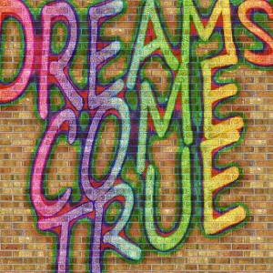 dreams-can-come-true