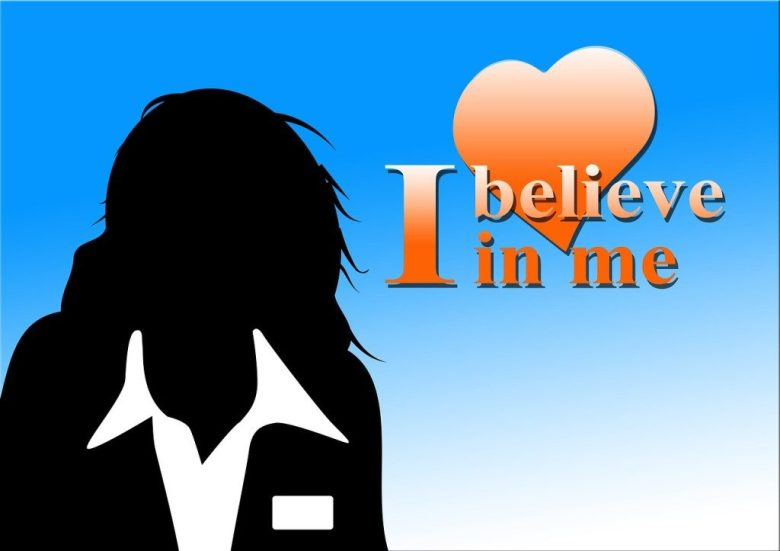 I believe in me. Do you believe in you?