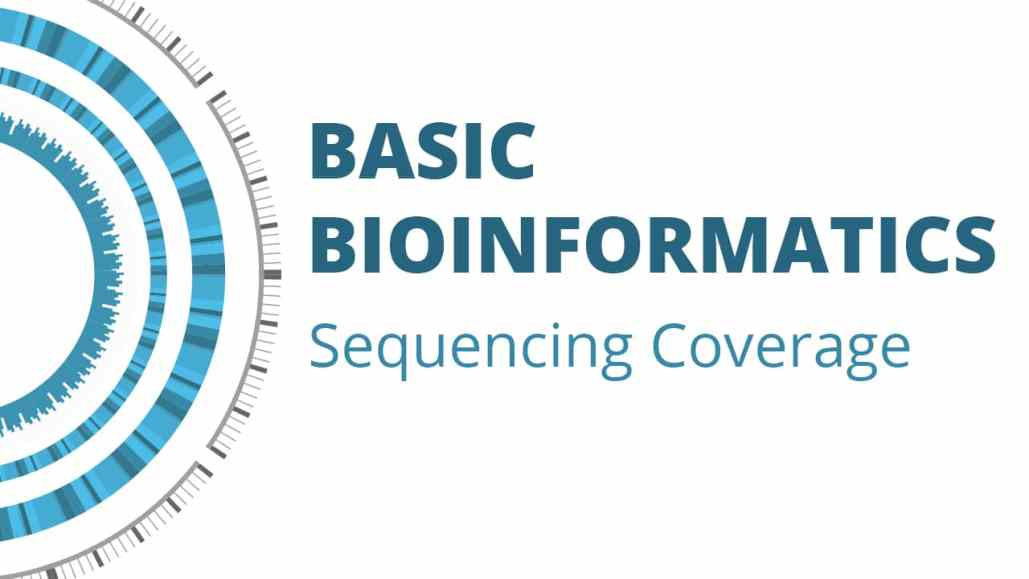 Basic Bioinformatics: Sequencing Coverage