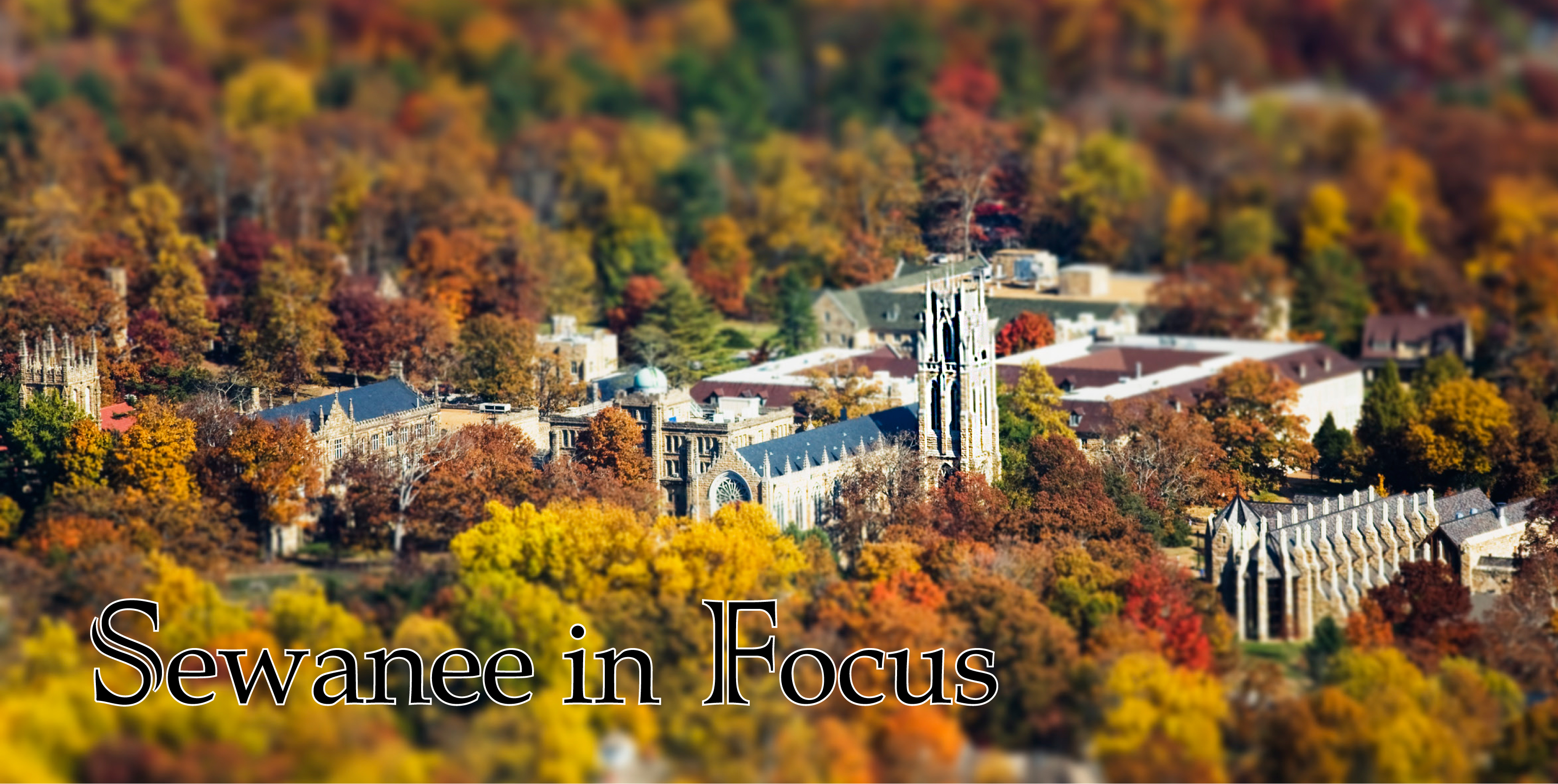 Sewanee in Focus