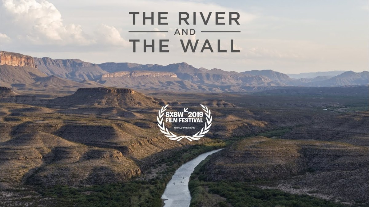 Green Column: 'The River and the Wall' screening