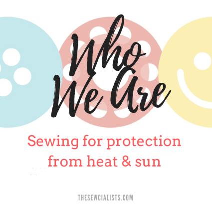 "Who We Are series header with the tagline ""sewing for protection from heat and sun"""