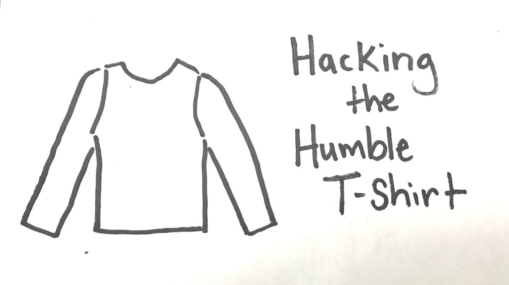 """Sketch of a t-shirt with the text """"Hacking the Humble T-Shirt"""""""