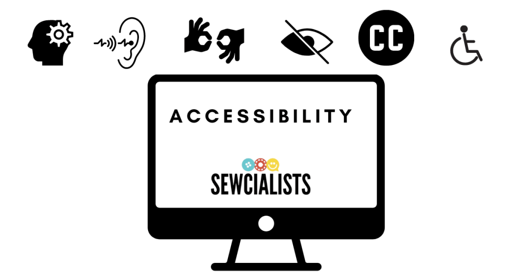 "Graphic with the word ""Accessibility"" and the Sewcialists logo."