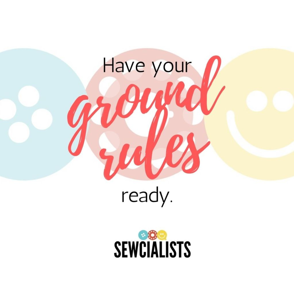 """A graphic with the words """"Have your ground rules ready."""" written over the Sewcialists logo"""