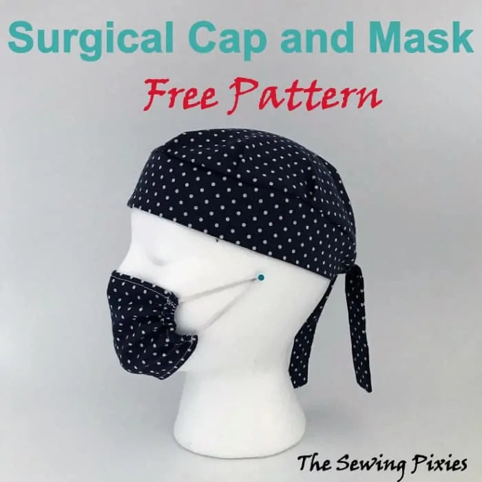 image about Free Printable Scrub Hat Patterns named Surgical Cap And Mask Faux Participate in Totally free Practice - The Sewing