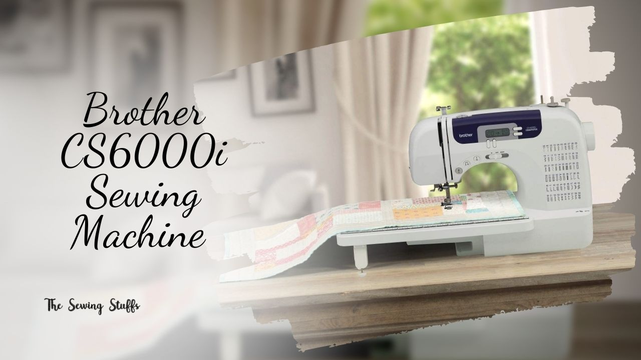 Brother CS6000i Sewing Machine Reviews
