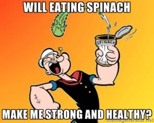 Popeye eat spinach