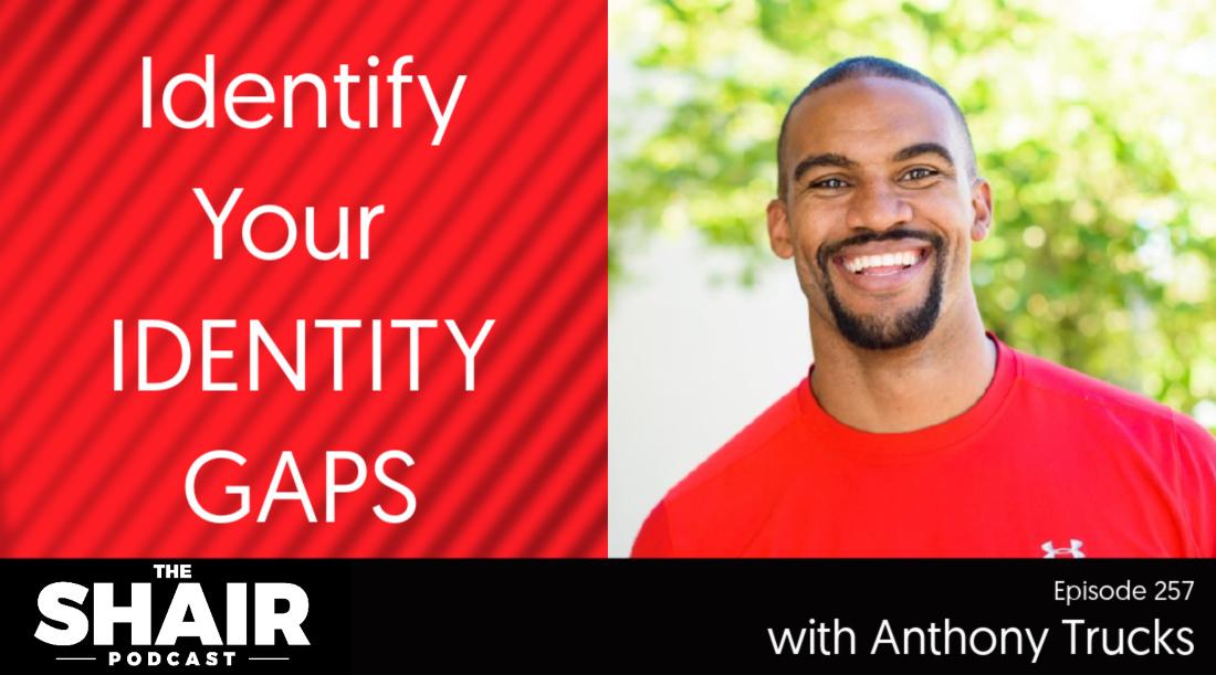 identity gaps