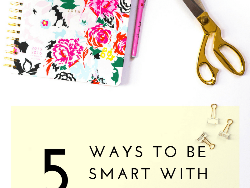 How to Be Smart With Money