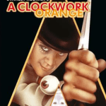 "BONUS: ""A Clockwork Orange"" discussion"