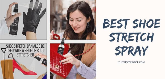 Best shoe stretch spray